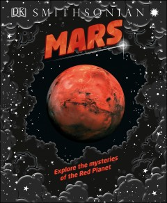 Mars : Explore the Mysteries of the Red Planet - Shauna; Sparrow Edson