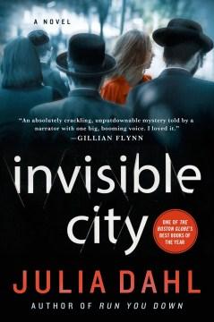 Invisible City - Julia Dahl