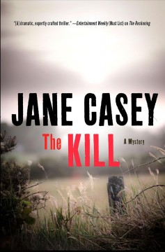 The kill - Jane (Jane E.) Casey