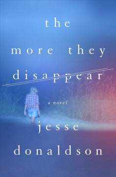 The more they disappear - Jesse Donaldson