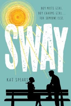 Sway. Kat Spears. - Kat Spears