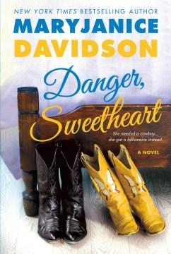 Danger, sweetheart - MaryJanice Davidson