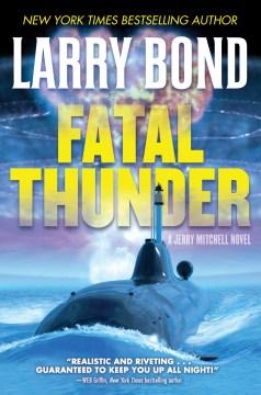 Fatal thunder - Larry Bond