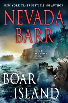 Boar Island An Anna Pigeon Novel - Nevada Barr