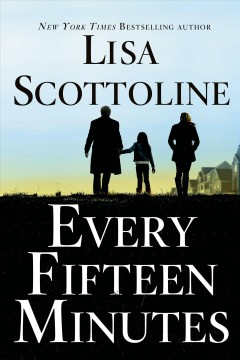 Every fifteen minutes - Lisa Scottoline