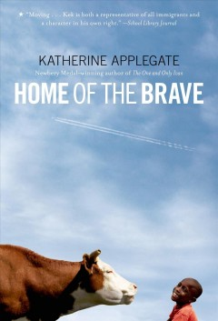 Home of the brave. Katherine Applegate. - Katherine Applegate