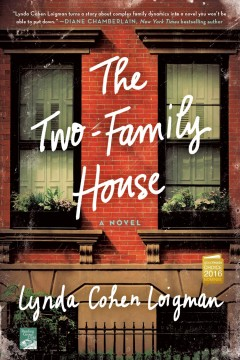 The two-family house - Lynda Cohen Loigman