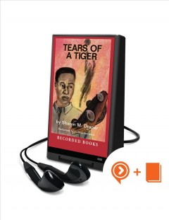 Tears of a tiger - Sharon M.author.(Sharon Mills) Draper