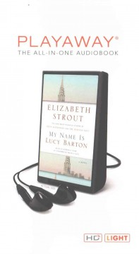 My name is Lucy Barton : a novel - Elizabeth Strout