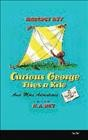 Curious George flies a kite : and more adventures - Margret Rey