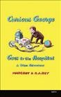 Curious George goes to the hospital : & other adventures - Margret Rey