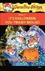 Geronimo Stilton. written by Geronimo Stilton. Book 11, It's Halloween, you 'fraidy mouse! - Geronimo Stilton