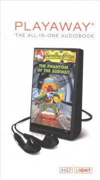 Geronimo Stilton : the phantom of the subway - Geronimo Stilton