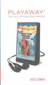 Geronimo Stilton. written by Geronimo Stilton. Book 17, Watch your whiskers, Stilton!