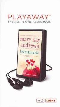 Heart trouble - Mary Kay Andrews