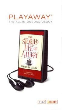 The storied life of A. J. Fikry : a novel - Gabrielle Zevin