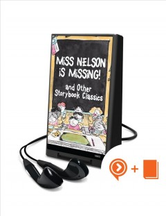 Miss Nelson is missing! : and other storybook classics.