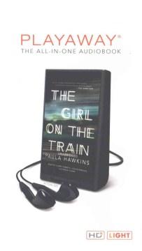 The girl on the train : a novel - Paula Hawkins