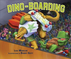Dino-Boarding - Lisa Wheeler