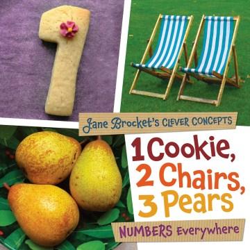 1 cookie, 2 chairs, 3 pears : numbers everywhere - Jane Brocket
