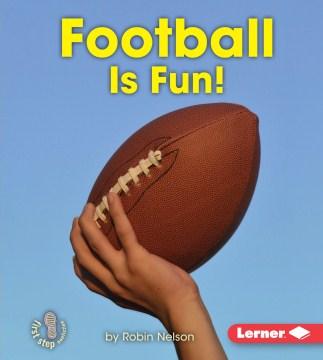 Football is fun! - Robin Nelson