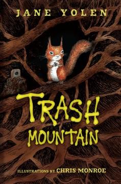 Trash Mountain - Jane Yolen
