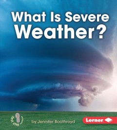 What is severe weather? - Jennifer Boothroyd