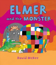 Elmer and the monster - David McKee