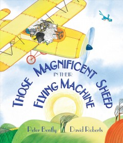Those magnificent sheep in their flying machine - Peter Bently