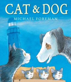 Cat & Dog - Michael Foreman