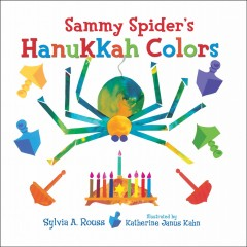 Sammy Spider's Hanukkah colors - Sylvia A Rouss