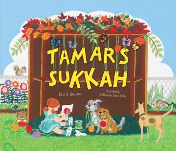 Tamar's sukkah - Ellie Gellman