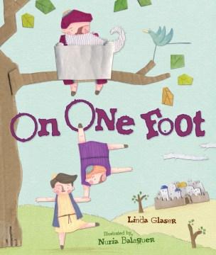 On one foot - Linda Glaser