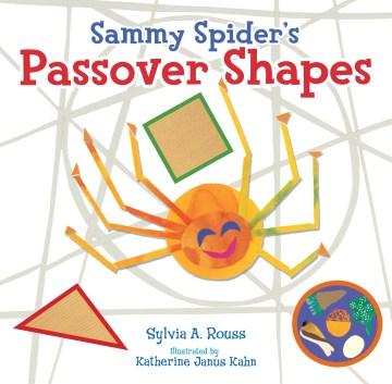Sammy Spider's Passover shapes - Sylvia A Rouss