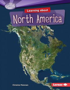 Learning About North America - Christine Petersen