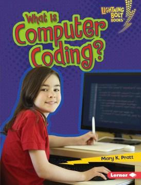 What is computer coding? - Mary K Pratt