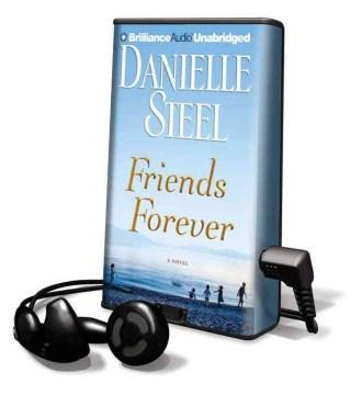 Friends forever : a novel - Danielle Steel