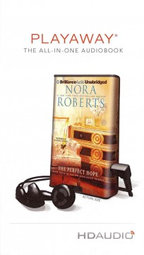 The perfect hope [sound recording (Playaway)] - Nora Roberts