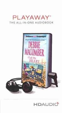 I left my heart - Debbie Macomber