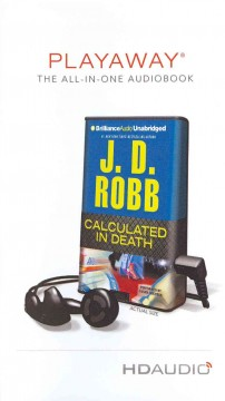 Calculated in death [sound recording (Playaway)] - J. D Robb