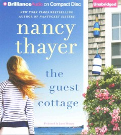 The guest cottage : a novel - Nancy Thayer