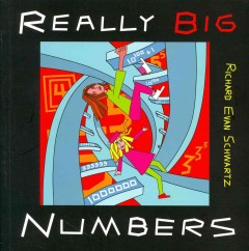 Really Big Numbers - Richard Evan Schwartz
