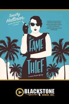 The fame thief - Timothy Hallinan