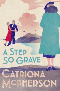 A step so grave - Catriona McPherson