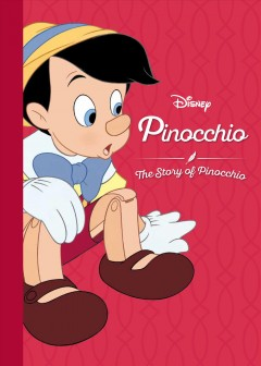 Pinocchio : the story of Pinocchio.