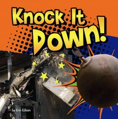 Knock it down! - Erin Edison