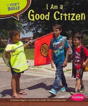 I am a good citizen - Melissa Higgins