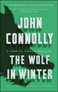 The Wolf in Winter A Charlie Parker Thriller - John Connolly