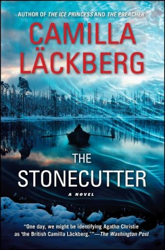 The stonecutter : a novel - Camilla Läckberg