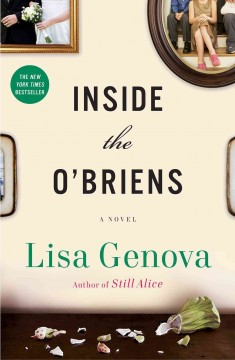 Inside the O'Briens : a novel - Lisa Genova